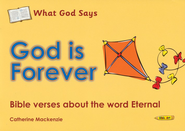 What God Says: God is Forever (Eternal), Coloring Book  -     By: Catherine Mackenzie