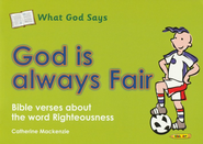 What God Says: God is Always Fair (Righteousness), Coloring Book  -     By: Catherine Mackenzie
