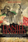 Daniel Revisited: Discovering the Four Mideast Signs Leading to the Antichrist - eBook