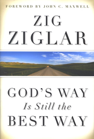 God's Way Is Still the Best Way - eBook  -     By: Zig Ziglar