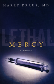 Lethal Mercy  -              By: Harry Kraus