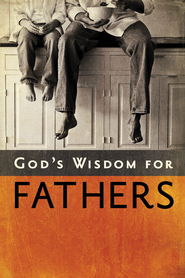 God's Wisdom for Fathers - eBook  -     By: Jack Countryman