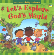 Let's Explore God's World  -     By: Debby Anderson