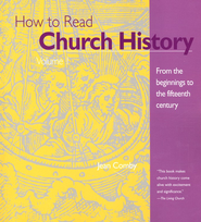 How To Read Church History Vol. 1   -     By: Jean Comby
