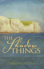 The Shadow Things  -     By: Jennifer Freitag