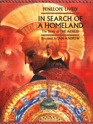 In Search of A Homeland: The Story of The Aeneid   -              By: Penelope Lively