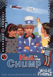 Hail To The Chump, Misadventures Of Willie Plummet #9   -              By: Paul Buchanan, Rod Randall
