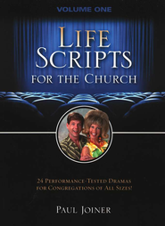 Life Scripts for the Church, Vol I  -     By: Paul Joyner