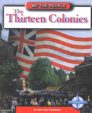 The Thirteen Colonies, We The People   -     By: Marc Tyler Nobleman