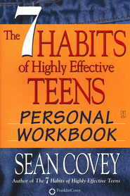 The 7 Habits of Highly Effective Teens Workbook  -              By: Sean Covey