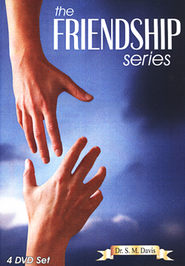 The Friendship DVD Series  -              By: Dr. S.M. Davis