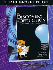Discovery of Deduction Teacher's Edition   -              By: Joelle Hodge, Aaron Larsen, Shelly Johnson