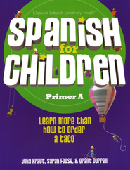 Spanish for Children: Primer A  -     By: Julia Kraut, Grant Durell, Sarah Foose