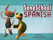 Song School Spanish   -              By: Amy Rehn