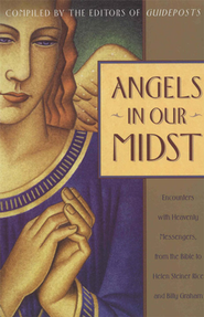 Angels in Our Midst   -     Edited By: Guideposts     By: Guideposts Editors