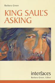 King Saul's Asking (Interfaces Series)   -     By: Barbara Green