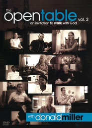 The Open Table: An Invitation to Walk with God , DVD   -     By: Donald Miller