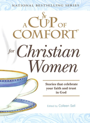 A Cup of Comfort for Christian Women: Stories that celebrate your faith and trust in God - Slightly Imperfect  -