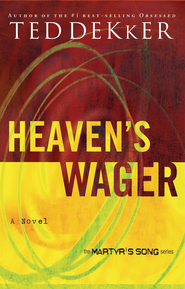 Heaven's Wager - eBook  -     By: Ted Dekker
