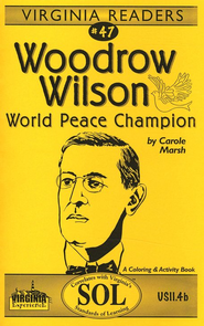 Woodrow Wilson Reader  -     By: Carole Marsh