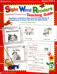 Sight Word Readers: Teaching Guide, Grades PreK-2   -              By: Linda Ward Beech
