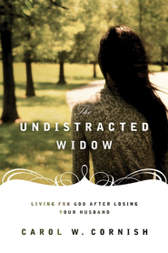 The Undistracted Widow  -     By: Carol Cornish