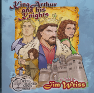 A Storytellers Version of King Arthur & His Knights Audio CD   -     By: Jim Weiss