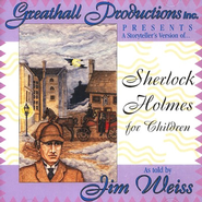 Sherlock Holmes for Children        - Audiobook on CD  -     By: Jim Weiss