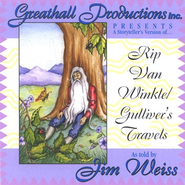 Rip Van Winkle & Gulliver's Travels       - Audiobook on CD  -     By: Jim Weiss