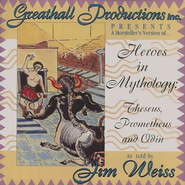 Heroes in Mythology        - Audiobook on CD  -              By: Jim Weiss