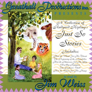 A Collection of Just So Stories Audio CD   -     Narrated By: Jim Weiss     By: Rudyard Kipling