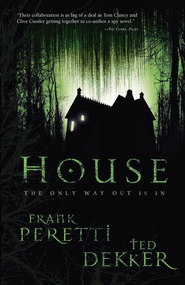 House - eBook  -     By: Frank Peretti, Ted Dekker