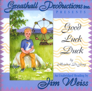 Good Luck Duck on Audio CD   -     Narrated By: Jim Weiss     By: Meindert DeJong