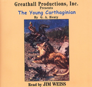 The Young Carthaginian              - Audiobook on CD             -     By: G.A. Henty