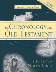 The Chronology of the Old Testament--Book and CD-ROM   -              By: Floyd Nolen Jones