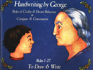Handwriting by George: Rules 1-27   -              By: Cyndy Shearer, George Washington