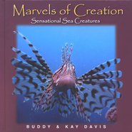 Marvels of Creation, Sensational Sea Creatures   -     By: Buddy Davis