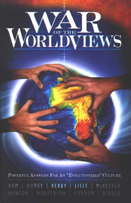 War of the Worldviews   -     Edited By: David Mentn, Jason Lisle, Terry Mortenson, Georgia Purdom     By: Ken Ham, Mike Riddle, Bodie Hodge