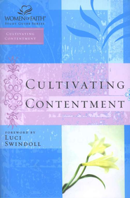 Cultivating Contentment: Women of Faith Bible Studies  -