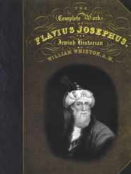 The Complete Works of Flavius Josephus  -     Edited By: William Whiston     By: Translated by William Whiston
