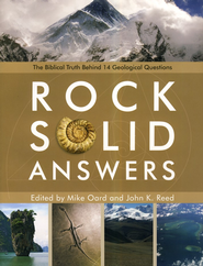 Rock Solid Answers  -     By: Michael Oard, John Reed