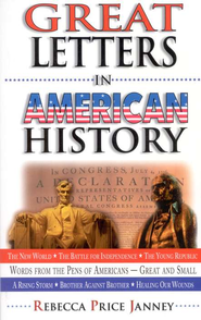Great Letters in American History   -     By: Rebecca Price Janney