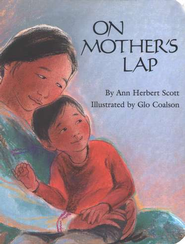 On Mother's Lap, Board Book   -              By: Ann Herbert Scott