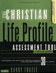 The Christian Life Profile Assessment Tool Training Kit  -     By: Randy Frazee