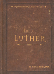 Life of Luther  -     By: Barnas Sears