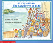If You Sailed on the Mayflower   -     By: Ann McGovern