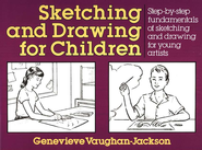 Sketching and Drawing for Children   -     By: Jackson Genevieve Vaughn