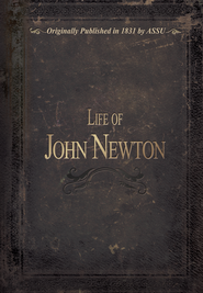 Life of John Newton  -     By: ASSU
