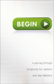Begin: A Journey Through Scriptures for Seekers and New Believers  -     By: Ken Ham, Bodie Hodge