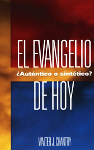 El Evangelio de Hoy  (Today's Gospel)  -     By: Walter J. Chantry